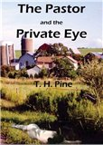 La Maison Publishing The Pastor and the Private Eye